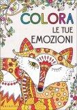 Colora le Tue Emozioni - Libro