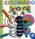Coloriamo Mondo Bebè - I Piccoli Animaletti  - Libro