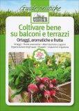 Coltivare Bene su Balconi e Terrazzi - Libro