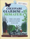 Coltivare Giardini in Miniatura - Libro
