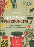 Coltivare Peperoncini - Libro