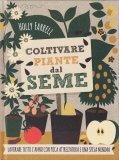 Coltivare Piante dal Seme - Libro