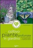 Coltivo Piante Profumate in Giardino — Libro