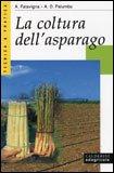 La Coltura dell' Asparago