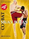 Combat Muay Boran + CD - Libro + DVD