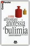 Come Affrontare Anoressia e Bulimia