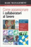 Come Appassionare i Collaboratori al Lavoro - Libro