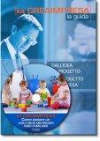 Come Aprire un Asilo Nido, Micronido, Nido Familiare - Libro + Cd-Rom
