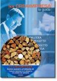 Come aprire un'attività di taglio, raccolta e vendita di legna da ardere - Libro + CD-Rom