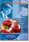 Come Aprire un Fruitlab – Produzione e Vendita Marmellate e Confetture - Guida + CD-rom