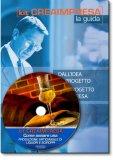 Come Aprire un Liquorificio – Produzione Artigianale di Liquori e Sciroppi - Libro + Cd-rom