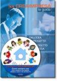 Come aprire una Casa Famiglia per Minori, Disabili e Adulti in Difficoltà - Guida + CD-Rom