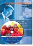 Come Aprire una Frutteria – Drink and Food di Frutta e Verdura - Guida + CD-Rom