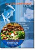 Come Aprire una RistoBottega – Ristorante Negozio di Specialità Tipiche - Libro + Cd-rom
