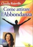 Come Attirare l'Abbondanza - Libro + CD