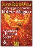 Come attivare il Proprio Potere Magico