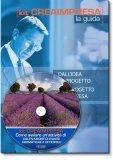 Come Avviare un'Attività di Coltivazione di Piante Aromatiche e Officinali - Guida + CD-Rom
