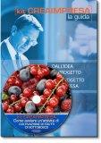 Come Avviare un'Attività di Coltivazione di Piccoli Frutti di Sottobosco - Guida + CD-Rom