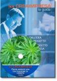Come Avviare una Coltivazione di Canapa - Libro + Cd-rom