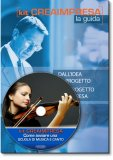 Come Avviare una Scuola di Musica e Canto - Guida + CD-Rom