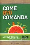 Come Bio Comanda  - Libro