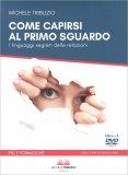 Come Capirsi al Primo Sguardo - Libro + 2 DVD
