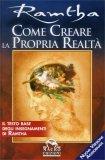 Come Creare la Propria Realtà  - Libro