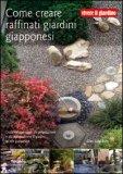 Come Creare Raffinati Giardini Giapponesi