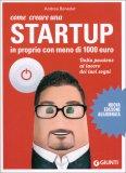 Come Creare una Startup in Proprio con Meno di 1000 Euro — Libro