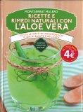 Ricette e Rimedi Naturali con l'Aloe Vera - Libro