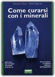 Come Curarsi con i Minerali
