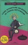 Come Diventare un Buddha in Cinque Settimane  - Libro