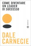 Come Diventare un Leader di Successo — Libro