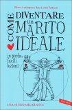 Come Diventare un Marito Ideale  - Libro