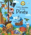 Come Diventare un vero Pirata — Libro
