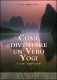 Come Diventare un Vero Yogi