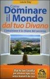 eBook - Come Dominare Il Mondo Dal Tuo Divano - Pdf