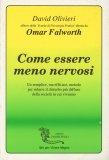 Come Essere Meno Nervosi - Libro