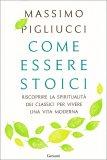 Come Essere Stoici - Libro