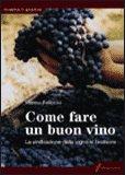 Come Fare un Buon Vino
