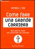 Come Fare una Grande Carriera