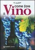 Come Fare il Vino — Libro