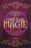 Come Fare Magie — Manuali per la divinazione