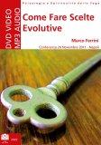 Come Fare Scelte Evolutive - Mp3 + Libretto