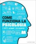 Come Funziona la Psicologia — Libro