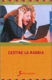 Come Gestire la Rabbia - Libro