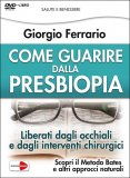 Come Guarire dalla Presbiopia — DVD