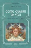 Come Guarirsi da Soli - Libro