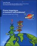 Come Impariamo a Muoverci nell'Ambiente? con Cd-Rom