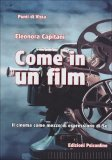 Come in un Film  - Libro